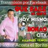 HOY #QueBailemiGente desde Bonao Transmision en Vivo por FB Live: Hector Acosta el Torito