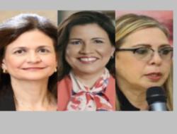 Margarita, Raquel y Sergia Elena tres empoderadas rumbo a la vice presidencia.