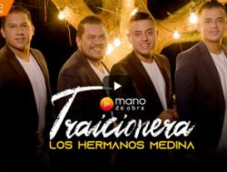 """LOS HERMANOS MEDINA PRESENTAN EL VIDEO OFICIAL DE """"TRAICIONERA"""""""