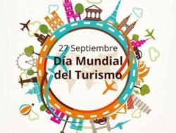 Septiembre 27, hoy  celebramos el día mundial del turismo