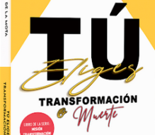 """Nikauly de la Mota lanza su libro """"Tú Eliges Transformación o Muerte"""""""