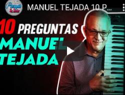 10 preguntas de Junior Cabrera a Manuel Tejada (Video)