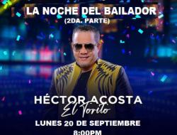 """Lunes 20 de septiembre  """"La Noche del Bailador, 2da parte"""" con Héctor Acosta (El Torito) en Jet Set"""